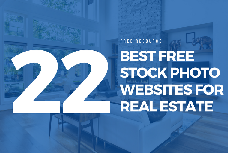 The 22 Best Free Stock Photo Websites for Real Estate in